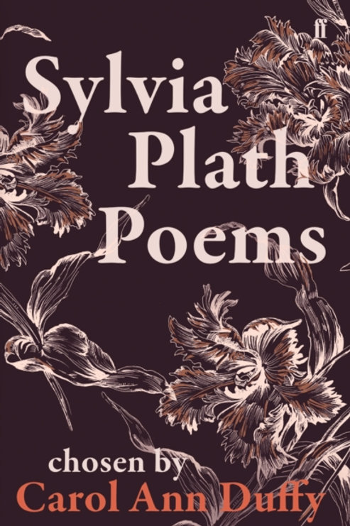 Sylvia Plath - Poems (Chosen by Carol Ann Duffy)