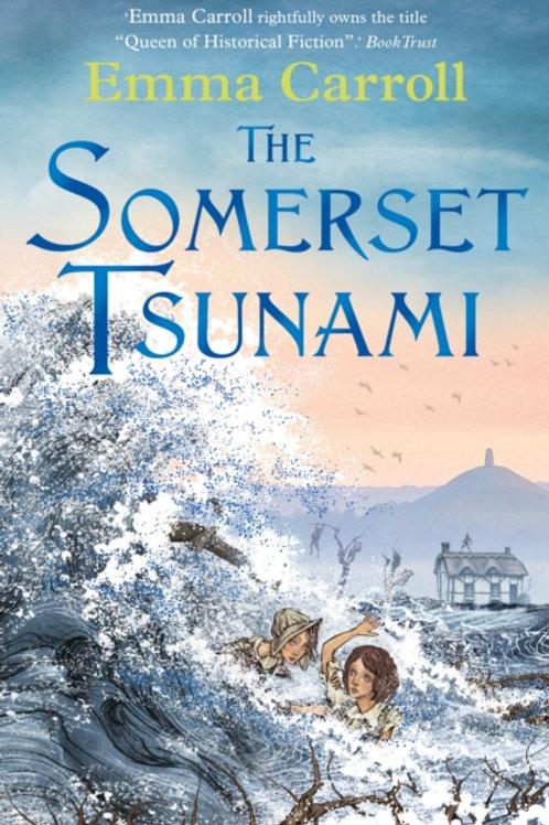 Emma Carroll - The Somerset Tsunami (AGE 9+)