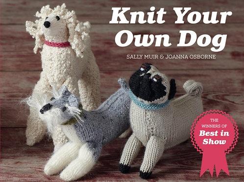 Joanne Osborne and Sally Muir - Knit Your Own Dog