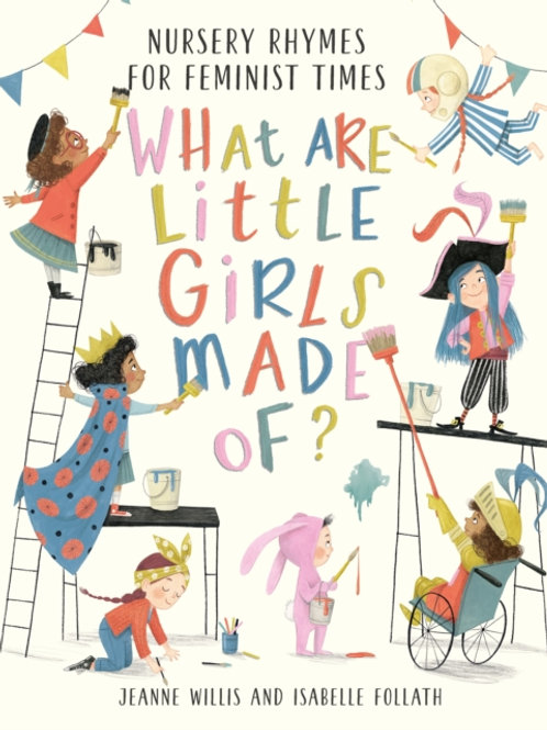 Jeanne Willis - What Are Little Girls Made Of? (AGE 2+) (HARDBACK)