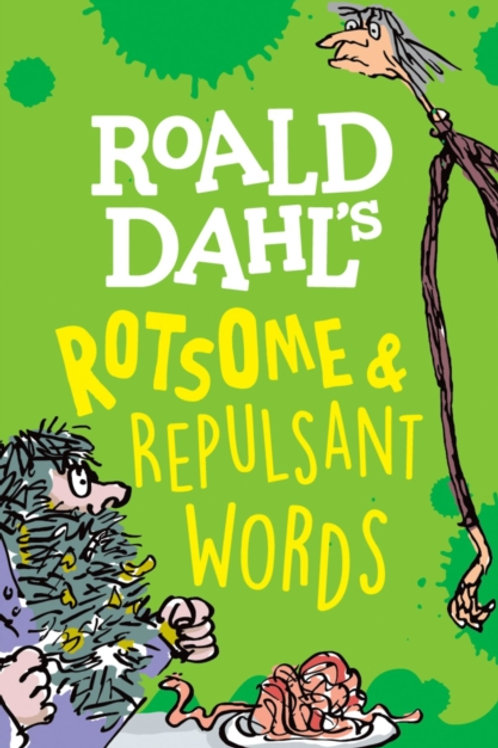Susan Rennie - Roald Dahl's Rotsome & Repulsant Words (AGE 7+)