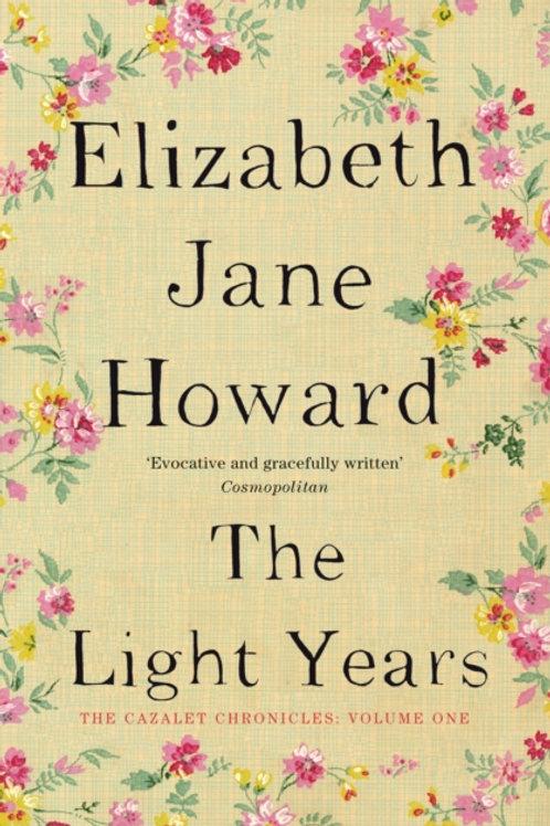 Elizabeth Jane Howard - The Light Years (Cazalet Chronicles 1)