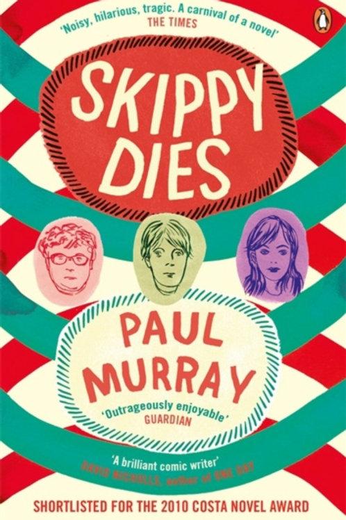 Paul Murray - Skippy Dies