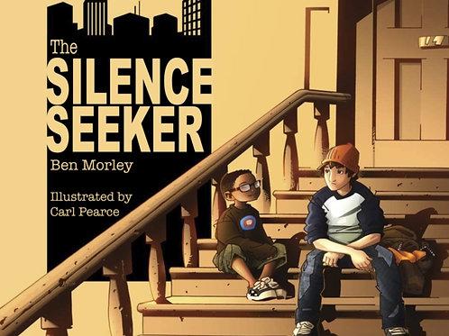 Ben Morley - Silence Seeker (AGE 5+)