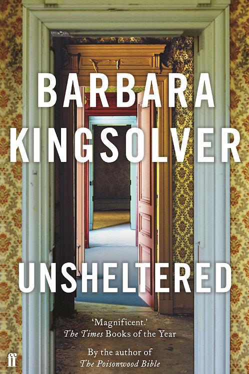 Barbara Kingsolver - Unsheltered