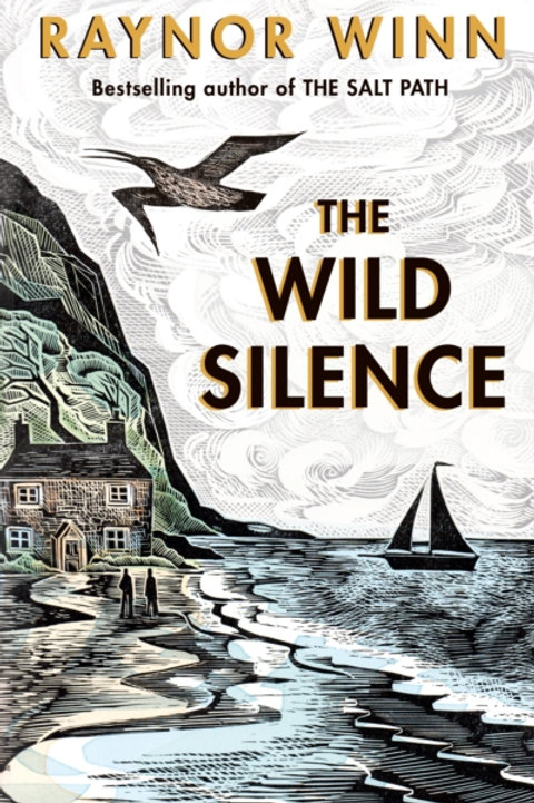 Raynor Winn - The Wild Silence (SIGNED COPY) (HARDBACK)