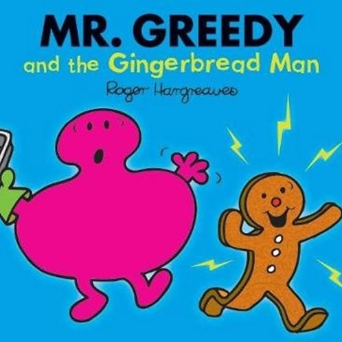 Roger Hargreaves - Mr. Greedy And The Gingerbread Man (AGE 3+)