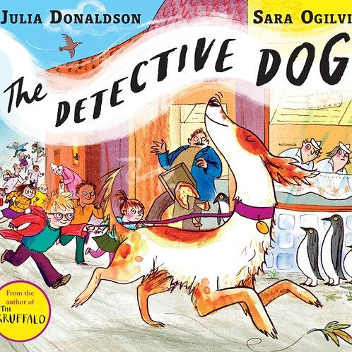 Julia Donaldson - Detective Dog (AGE 3+)