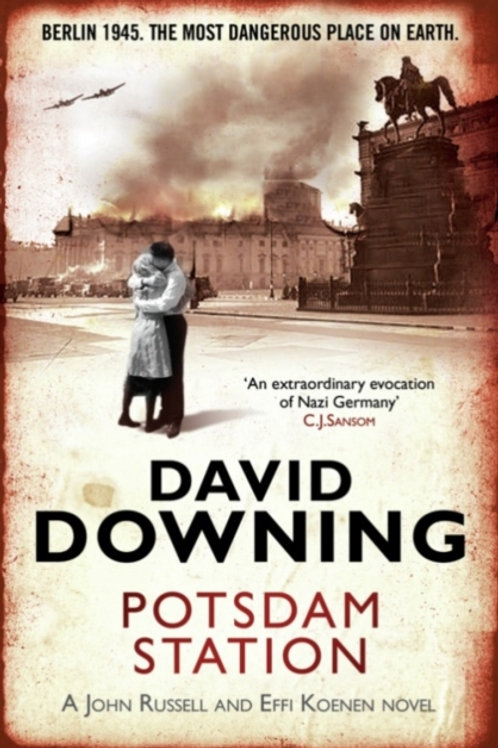 David Downing - Potsdam Station (4th In Series)