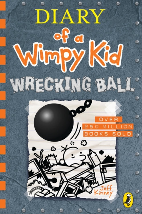 Jeff Kinney - Diary Of A Wimpy Kid: Wrecking Ball (AGE 8+) (14th In Series)