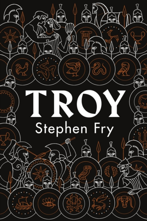 Stephen Fry - Troy : Our Greatest Story Retold (SIGNED COPY) (HARDBACK)