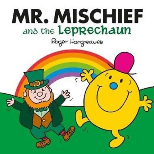 Roger Hargreaves - Mr. Mischief And The Leprechaun (AGE 3+)
