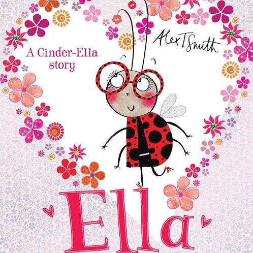 Alex T. Smith - Ella (AGE 3+)