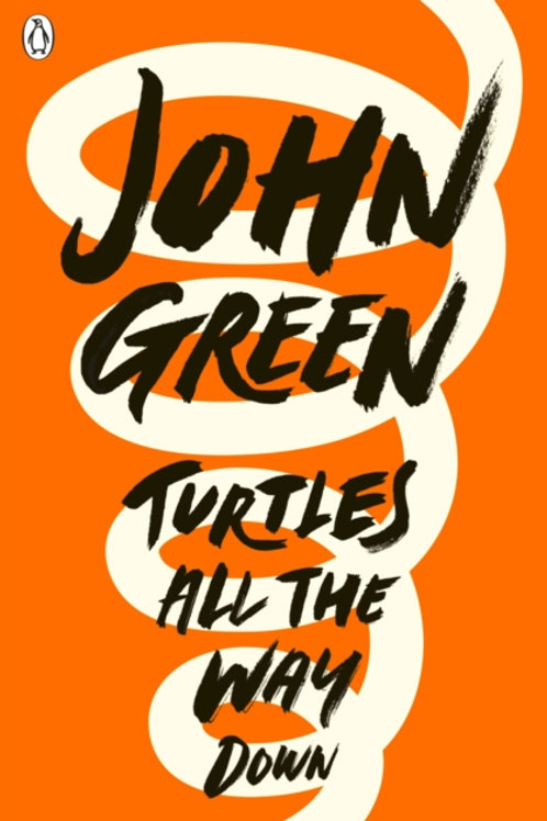 John Green - Turtles All the Way Down (AGE 13+)