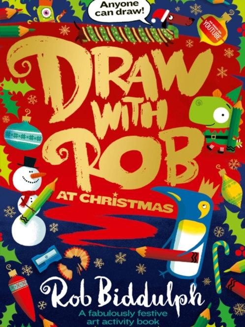 Rob Biddulph - Draw With Rob At Christmas (AGE 3+)