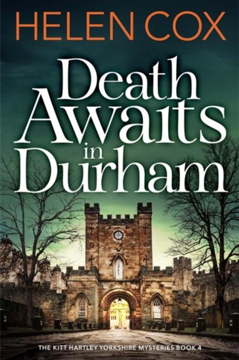 Helen Cox - Death Awaits In Durham (4th In Series)