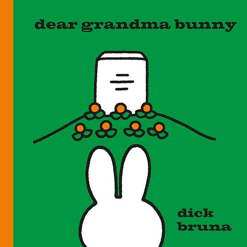 Dick Bruna - Dear Grandma Bunny (AGE 2+) (HARDBACK)