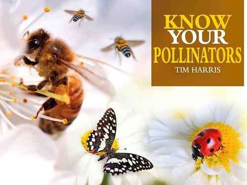 Jack Byard - Know Your Pollinators: Ladybirds, Bees, Wasps, Butterflies, Moths.