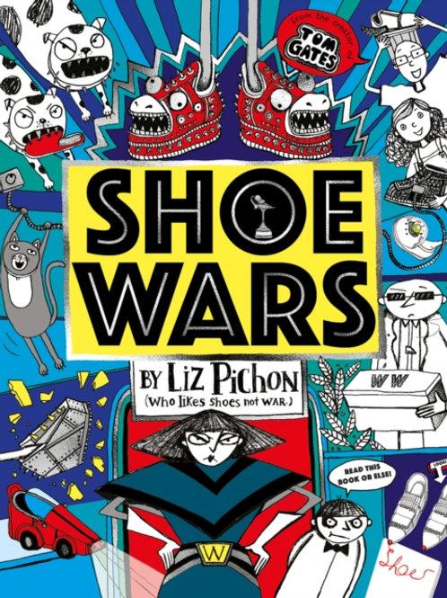 Liz Pichon - Shoe Wars (AGE 9+)