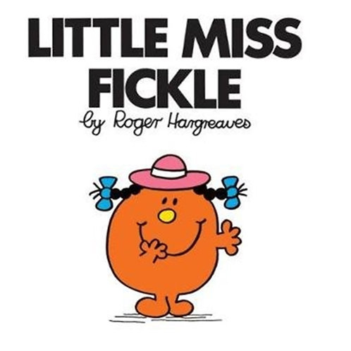 Roger Hargreaves - Little Miss Fickle (AGE 3+) (Little Miss No. 24)