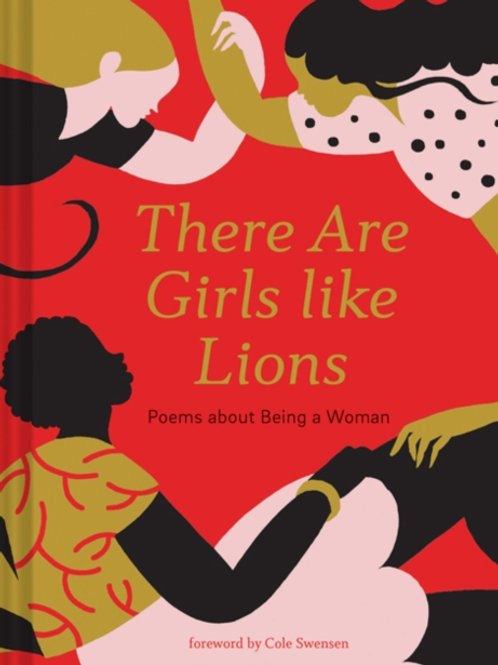There are Girls like Lions : Poems About Being A Woman (HARDBACK)