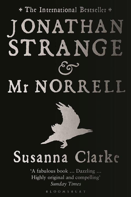 Susanna Clarke - Jonathan Strange & Mr Norrell