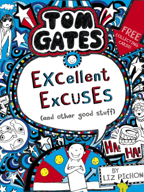Liz Pichon - Tom Gates: Excellent Excuses (AGE 9+) (2nd In Series)