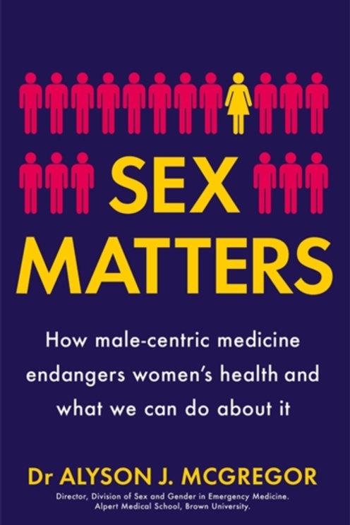 Alyson J. McGregor - Sex Matters (HARDBACK)