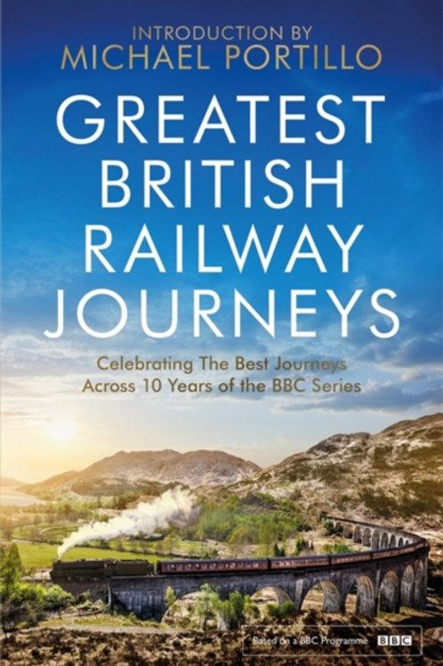 Michael Portillo - Greatest British Railway Journeys (SIGNED BOOKPLATE ED.) (HB)
