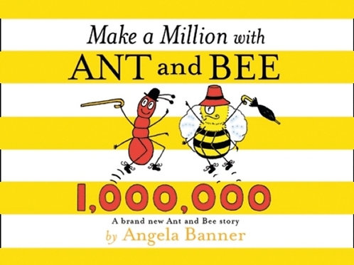 Angela Banner - Make a Million With Ant And Bee (AGE 3+) (HARDBACK)