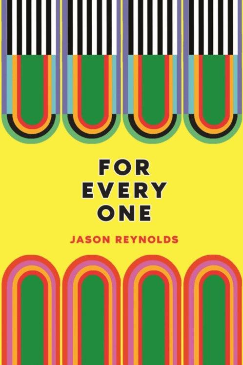 Jason Reynolds - For Everyone (AGE 6+)