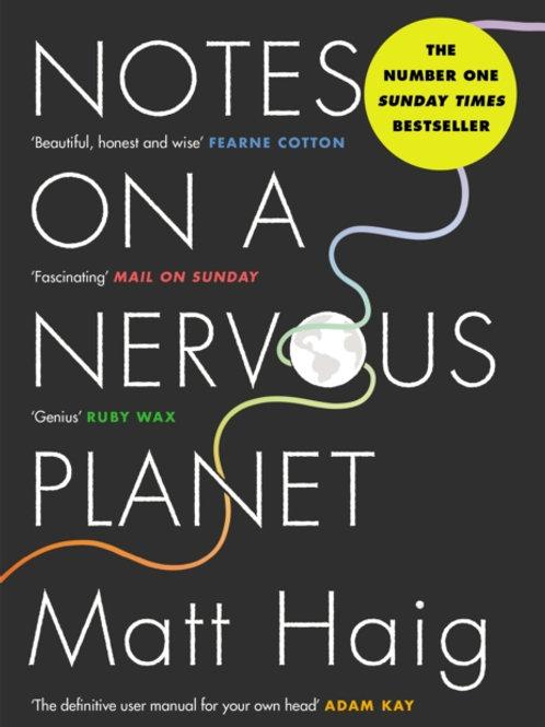 Matt Haig - Notes On A Nervous Planet
