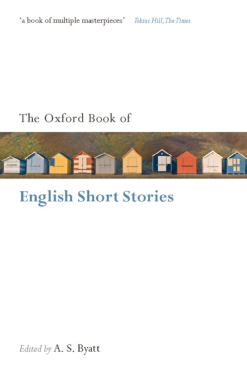 A. S. Byatt (ed)  - The Oxford Book Of English Short Stories