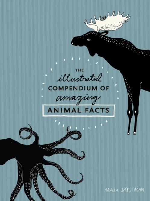 Maja Säfström - The Illustrated Compendium Of Amazing Animal Facts (HARDBACK)