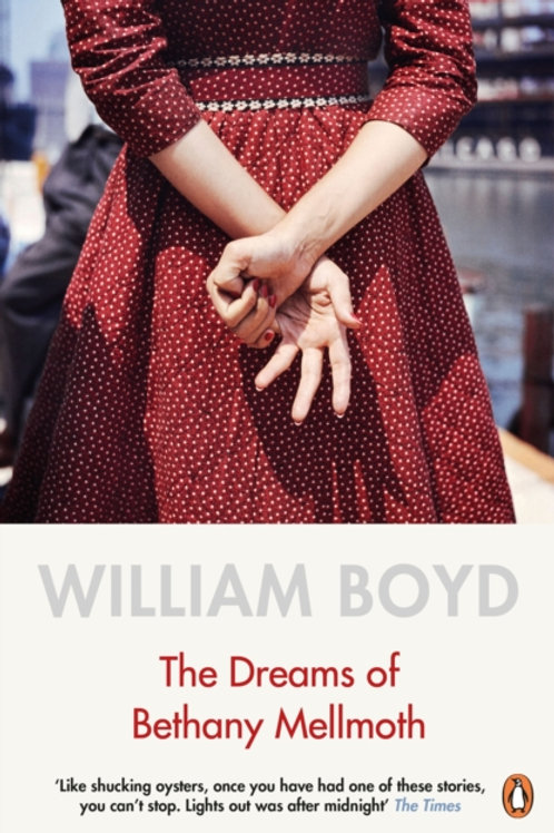 William Boyd - The Dreams Of Bethany Mellmoth