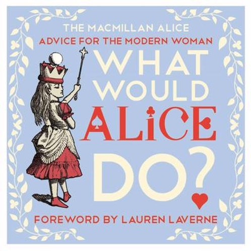 What Would Alice Do? (HARDBACK)