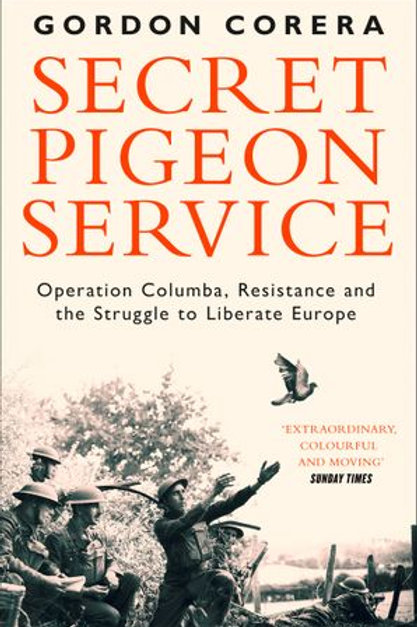 Gordon Corera - Secret Pigeon Service
