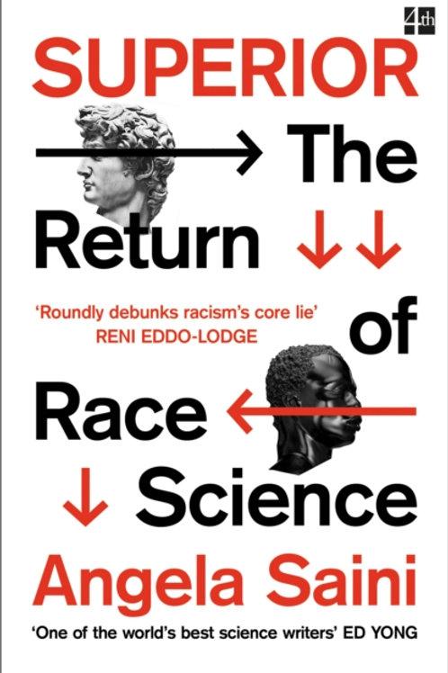 Angela Saini - Superior : The Return Of Race Science