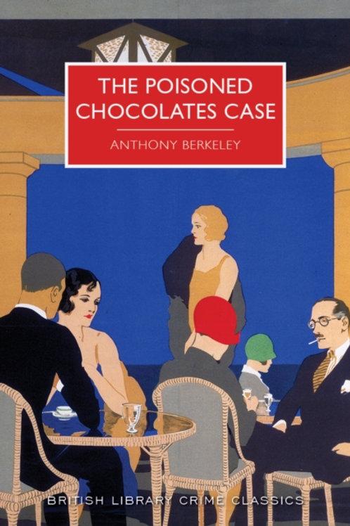 Anthony Berkeley - The Poisoned Chocolates Case