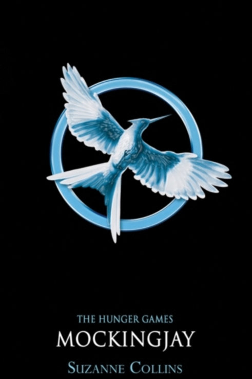 Suzanne Collins - The Hunger Games : Mockingjay (AGE 13+) (3rd In Series)