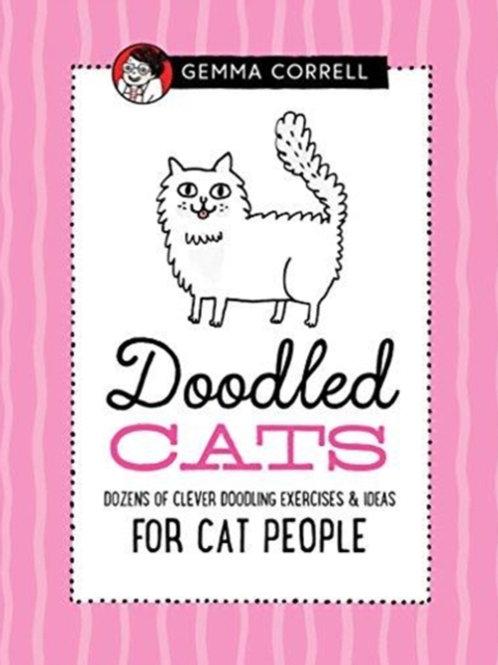Gemma Correll - Doodled Cats : Dozens Of Clever Doodling Exercises (HARDBACK)