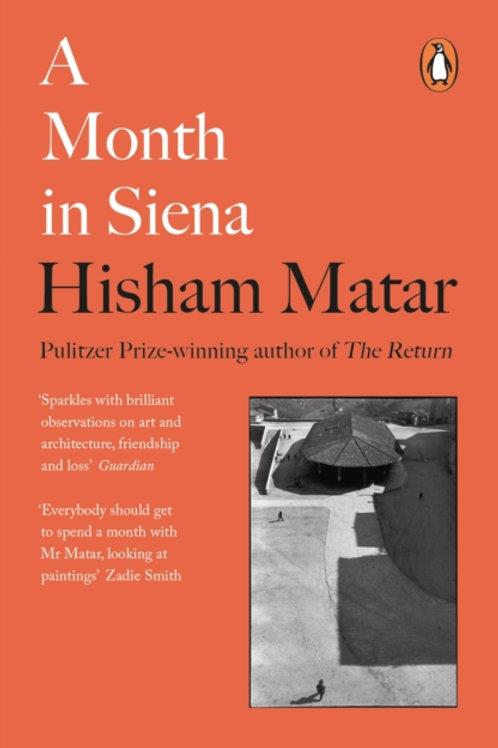 Hisham Matar - A Month In Siena