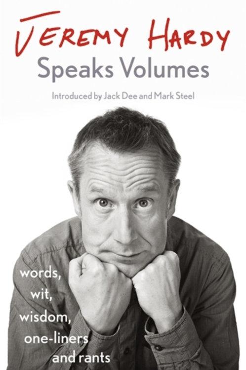 Jeremy Hardy - Jeremy Hardy Speaks Volumes