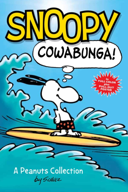 Charles M. Schulz - Snoopy: Cowabunga