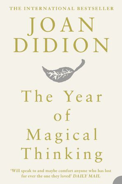 Joan Didion - The Year Of Magical Thinking