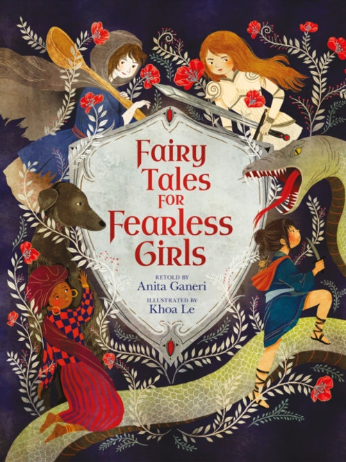 Anita Ganeri - Fairy Tales For Fearless Girls (AGE 8+) (HARDBACK)