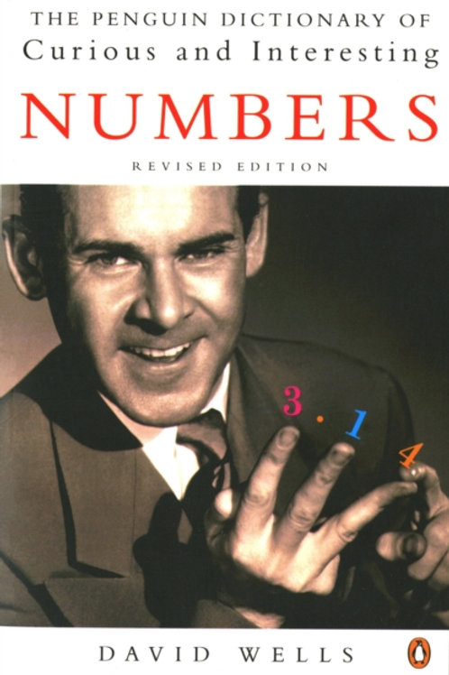 David Wells - The Penguin Dictionary Of Curious And Interesting Numbers