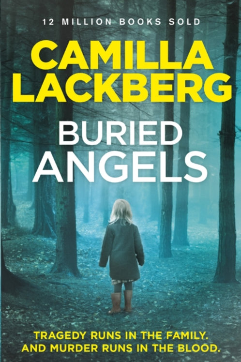 Camilla Lackberg - Buried Angels