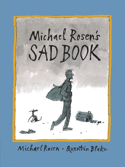 Michael Rosen - Michael Rosen's Sad Book (AGE 6+)