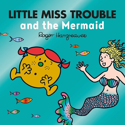 Adam Hargreaves - Little Miss Trouble And The Mermaid